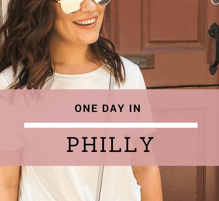PHILADELPHIA FOR A DAY