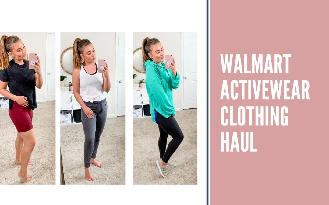 Walmart Activewear Clothing Haul