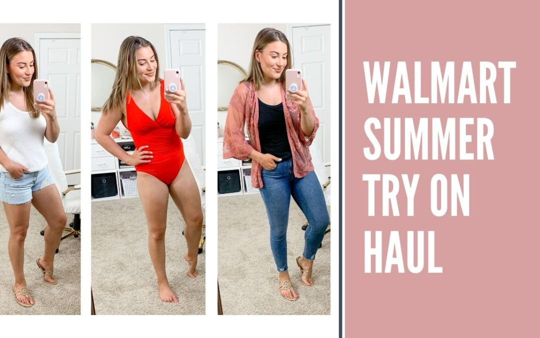 SUMMER WALMART TRY ON HAUL
